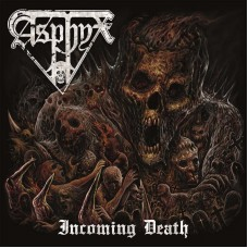 Asphyx - Incoming Death (Import)