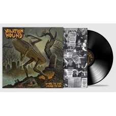 Violation Wound - Dying to Live, Living to Die (Vinyl)
